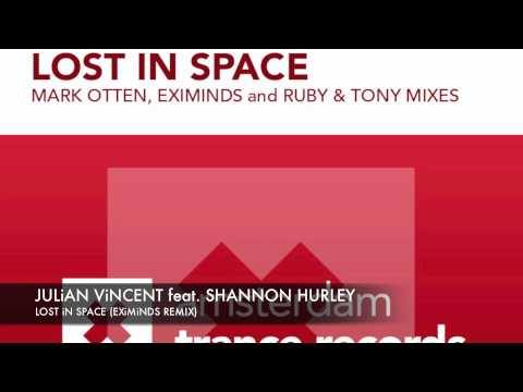 Julian vincent feat. Shannon Hurley - Lost in space (Eximinds Remix) + Lyrics ASOT 553