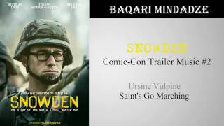 Snowden Trailer #1 Song | Saint's Go Marching