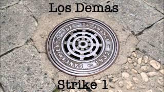Apatía Strike 1 Los Demás