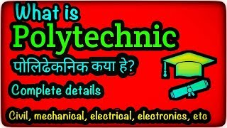 What is Polytechnic course/diploma engineering