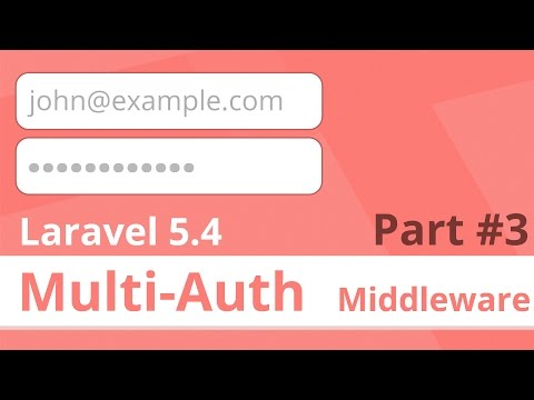 Configuring Multi Auth Middleware - Native Laravel 5.4 Multiple Authentication Series (Part 3)