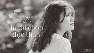 Radio Girly số 83: Không phải độc thân chọn tôi là tôi chọn độc thân | Girly.vn