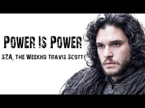 Power Is Power - [ Lyrics ] SZA, The Weeknd & Travis Scott .