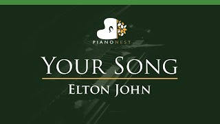Elton John - Your Song - LOWER Key (Piano Karaoke Instrumental)
