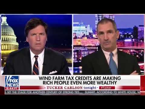 """Wind Farms Make The Rich Even Richer!"" - Tucker Carlson Tonight"