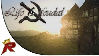 "Life Is Feudal Gameplay - Part 1: ""the Basics"" (giveaway Closed)"
