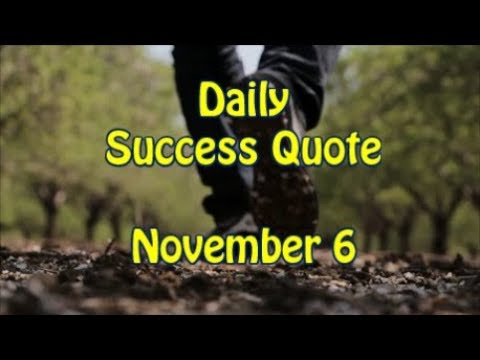 Daily Success Quote November 6 Motivational Quotes For Success In