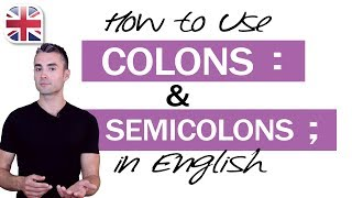 Repeat youtube video How to Use Colons and Semicolons in English - English Writing Lesson