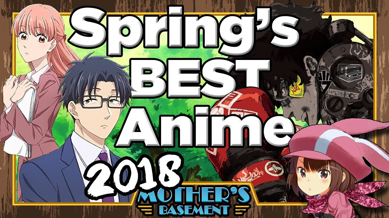 Must See Anime Of Spring 2018 Ones To Watch