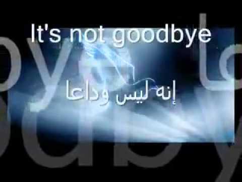It's Not GoodBye مترجم بالعربيه