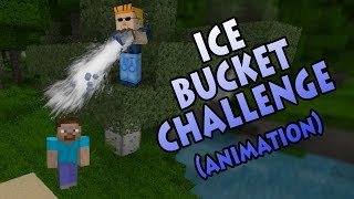 Minecraft Ice Bucket Challenge - Minecraft Animation (Monster School Parody)
