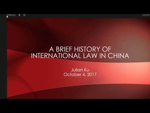 A Brief History of International Law in China - Julian Ku