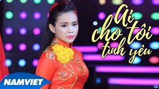 Ai Cho Tôi Tình Yêu - Quỳnh Trang
