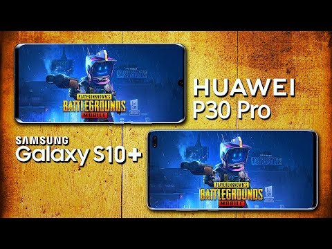 PUBG Mobile: Samsung Galaxy S10+ Vs Huawei P30 Pro - Which Phone For Gaming?