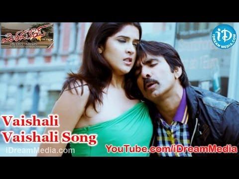 Mirapakay Movie Songs - Vaishali Vaishali Song - Ravi Teja - Richa Gangopadhyay - Deeksha Seth