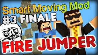 falling sand troll at its finest minecraft smart moving mod fire jumper finale part 3