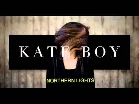 Northern Lights- Kate BOY