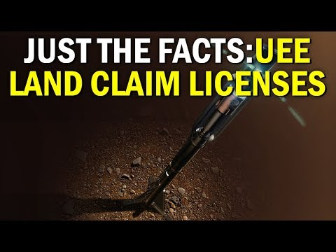 STAR CITIZEN: Just the Facts - UEE Land Claim Licences