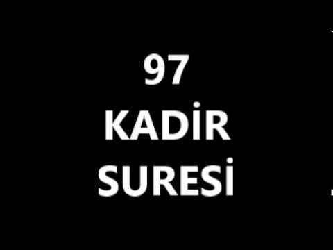 97 KADİR SURESİ