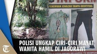 Terungkap Ciri-ciri Mayat Wanita Di Jagorawi, Ternyata Korban Sedang Hamil