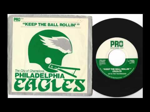 Jay & The Techniques - Keep The Ball Rollin' - '81 Philadelphia Eagles theme song