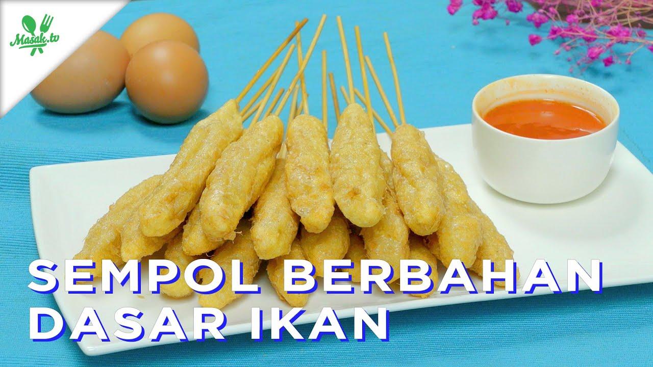 Resep Jajanan Sempol Berbahan Dasar Ikan!!!