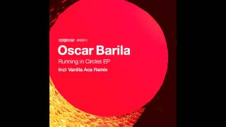 Oscar Barila - Running In Circles (Original Mix)