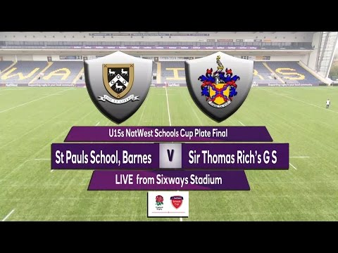 U15 Natwest Schools Cup Plate Final 2017    St Pauls Barnes v Sir Thomas Riches GS