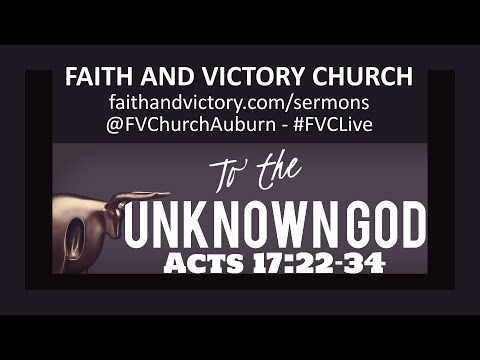 The Unknown God - Faith and Victory Church - Pastor Crystal