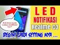 - Settingan LED NOTIFIKASI Realme C3 , Ternyata Begini cara settingnya ...