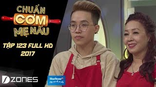 chuan com me nau  tap 123 full hd kai dinh - luu hien trinh 26112017