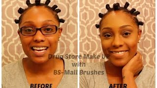 drug store make up with bs mall brushes