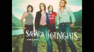 Sahara Hotnights - No Big Deal