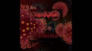 DOGMA BLUE: Pandemia (Official Lyric Video)