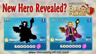 New Hero Revealed? Wizard King? Clash of Clans new update!