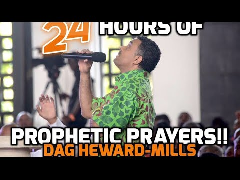 24 Hours Of Prophetic Prayers—Part I (Bishop Dag Heward-Mills)
