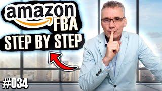 Amazon FBA - Step by Step Anleitung für einen erfolgreichen Start #034 - AMZPro