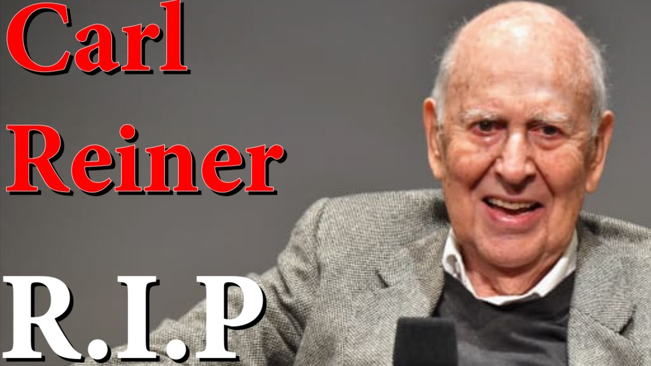 Carl Reiner dies at  98