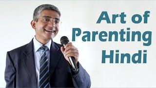 Art of Parenting Seminar (Hindi) by Sharad Prasad