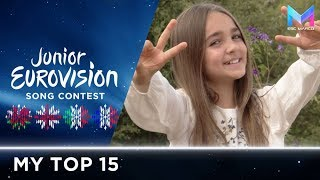 Junior Eurovision 2018 - MY TOP 15 (so far) | +🏴󠁧󠁢󠁷󠁬󠁳󠁿🇬🇪🇮🇹🇫🇷