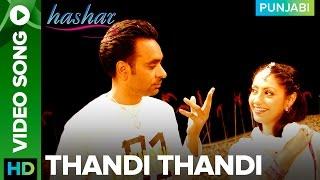 Thandi Thandi Video Song Babbu Maan | Hashar Punjabi Movie