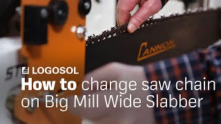Big Mill Instruction - Changing saw chain
