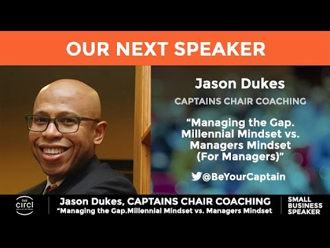 Managing the Gap..Millennial Mindset vs. Managers Mindset (For Managers) by Jason Dukes