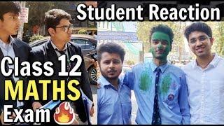 CBSE Class 12 Maths Exam Student Reaction Exam Review