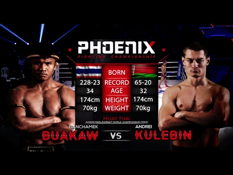 Buakaw Banchamek vs Andrei Kulebin Full Fight (Muay Thai) - Phoenix 1