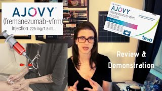 Ajovy Medication Review and Demonstration (for NDPH)