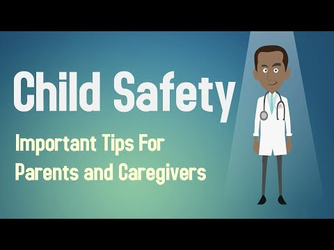 Child Safety - Important Tips For Parents and Caregivers
