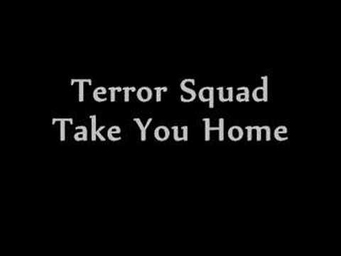 Terror Sqaud-Take You Home