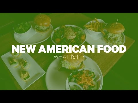 New American Food: What Is It?