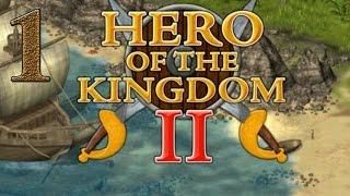 Hero of the Kingdom II прохождение #1